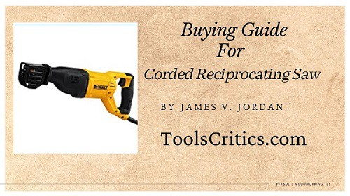 Best corded reciprocating saw buying guide