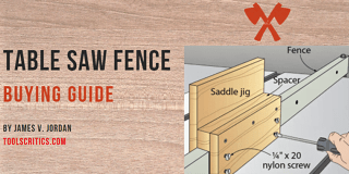 Best table saw fence guide