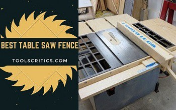 Best table saw fence reviews
