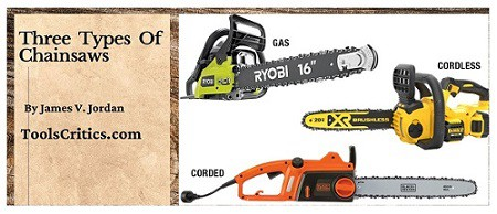 Three types of chainsaw and their benefit