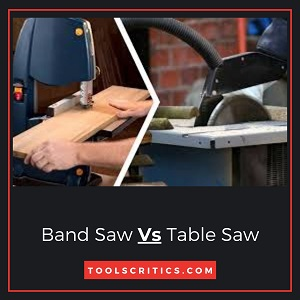 Band Saw Vs Table Saw by toolscritics
