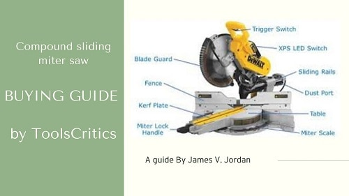 Compound sliding miter saw buying guide by toolscritics