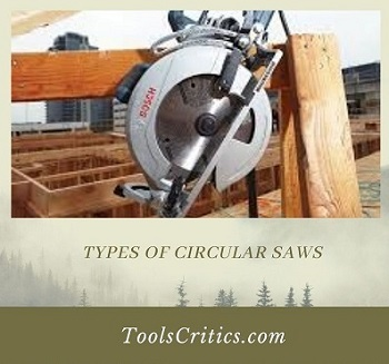 Types of circular saws-by toolscritics