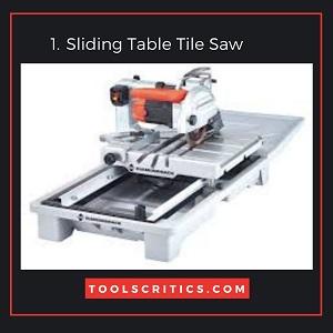 Sliding Table Tile Saw