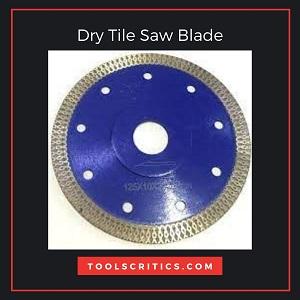 Dry Tile Saw Blade