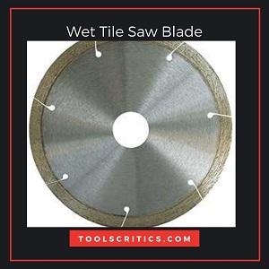 wet Tile Saw Blade