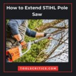 How to Extend STIHL Pole Saw
